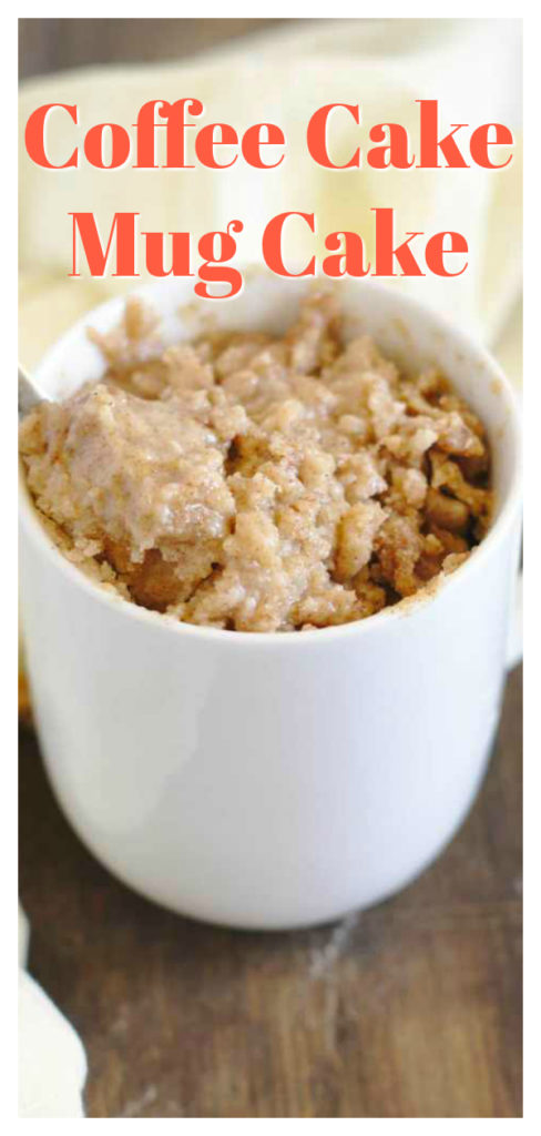 Coffee Cake Mug Cake - A quick and easy one minute, single serving dessert! Delicious coffee cake batter topped with a cinnamon crumb topping and microwaved for just one minute! This coffee mug cake is pure perfection! Easy Mug Cake Recipe   Coffee Cake Recipe   Single Serving Dessert #dessert #cake #recipe #easyrecipe