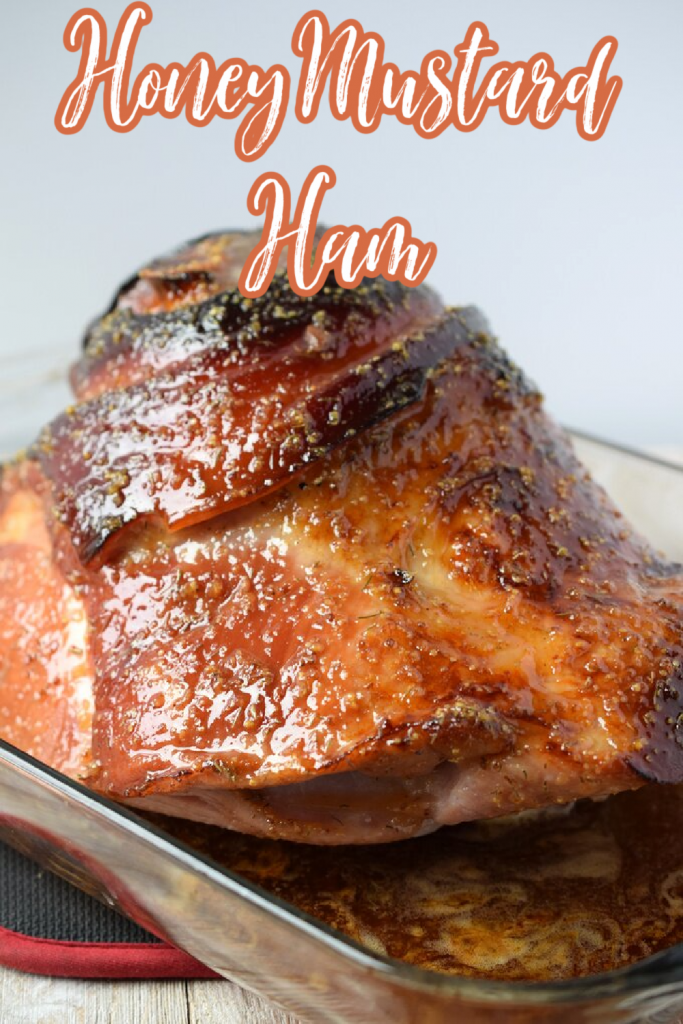 Honey Mustard Ham - This is the perfect ham recipe for the holidays! Ham baked with a sweet and tangy honey mustard glaze. Ham Recipe   Holiday Ham   Honey Mustard Ham