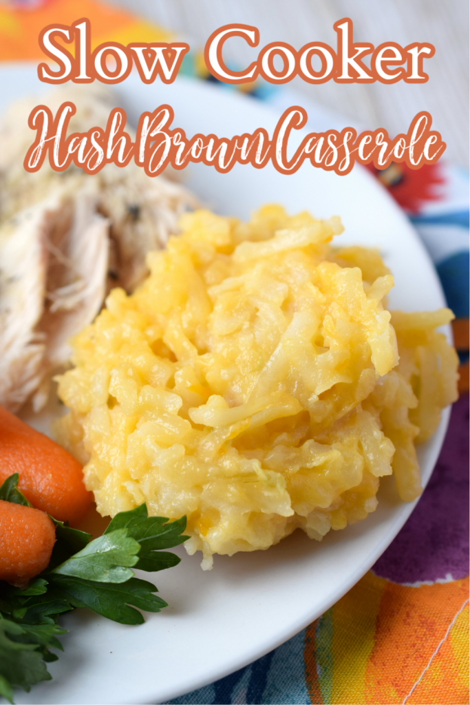 Slow Cooker Hash Brown Casserole - This classic side dish is made with just 6 simple ingredients in a crock pot! Perfect for the holidays and so easy to make! Slow Cooker Hash Brown Casserole   Crock Pot Hash Brown Casserole   Hashbrown Casserole