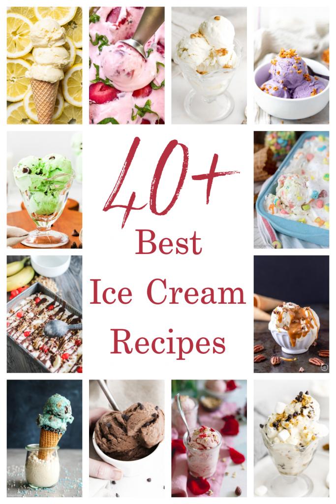 40+ Best Ice Cream Recipes